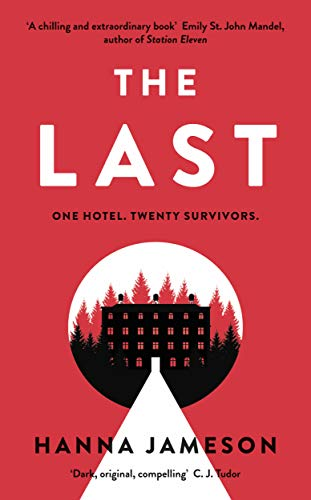 The Last: The post-apocalyptic thriller that will keep you up all night (192 POCHE) (English Edition)