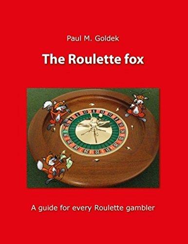 The Roulette Fox by Paul M. Goldek (2014-05-14)