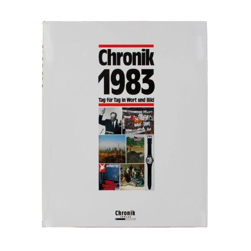 Chronik 1983 - Jahrgangsbuch-Chronik 1983 - Jahrgangsbuch 1983