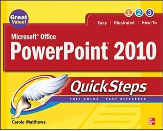 By Matthews, Carole ( Author ) [ Microsoft Office PowerPoint 2010 Quicksteps (Revised) By May-2010 Paperback