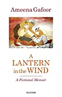 A Lantern In The Wind: A Fictional Memoir