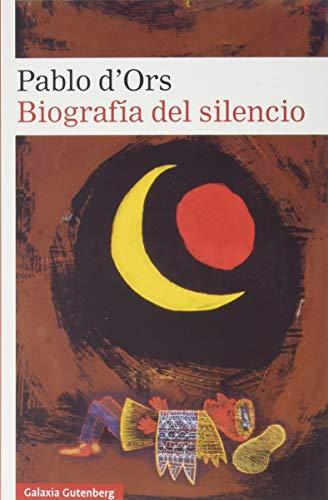 Biografía del silencio: Breve ensayo sobre la meditación (Narrativa)