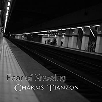 Fear of Knowing