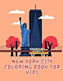 New York City Coloring Book for Kids: 22 Iconic New York Easy Coloring Pages for Kids.