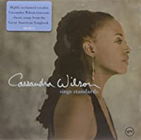 Sings Standards by CASSANDRA WILSON (2002-07-16)
