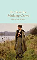 Far from the Madding Crowd (Macmillan Collector's Library)