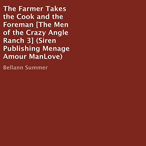 The Farmer Takes the Cook and the Foreman: The Men of the Crazy Angle Ranch, 3 cover art