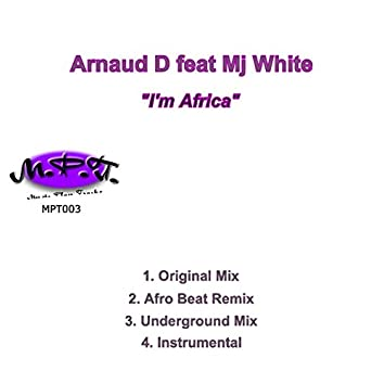 I'm Africa (feat. Mj White)