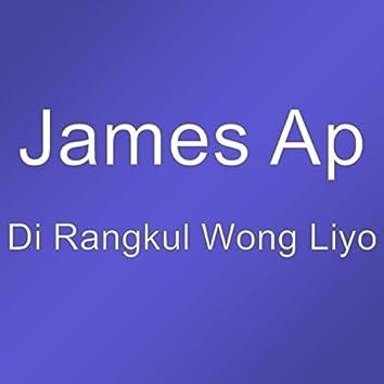 Di Rangkul Wong Liyo