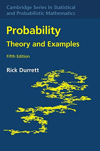 Probability: Theory and Examples (Cambridge Series in Statistical and Probabilistic Mathematics, Series Number 49)の詳細を見る