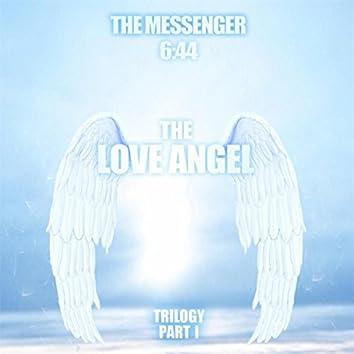 The Love Angel Trilogy, Pt. I