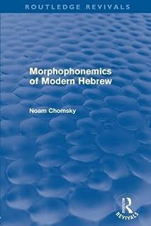 Morphophonemics of Modern Hebrew (Routledge Revivals) by Noam Chomsky(2012-10-19)