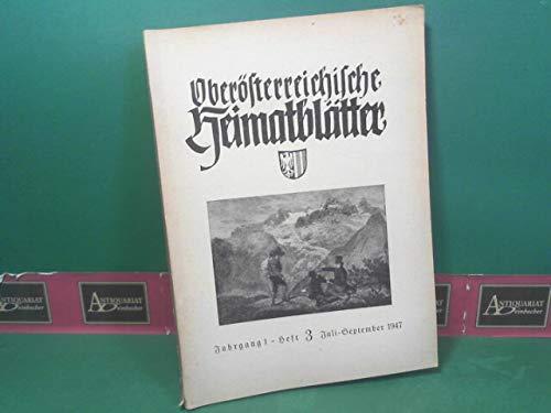 Oberösterreichische Heimatblätter. 1.Jahrgang, 1947, Heft 3.