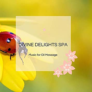 Divine Delights Spa - Music For Oil Massage