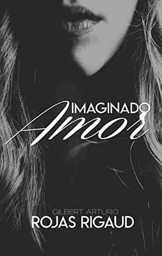 IMAGINADO AMOR: Cuando el Amor Echa Raices