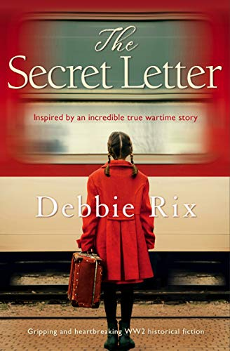 The Secret Letter: Gripping and heartbreaking WW2 historical fiction (English Edition)