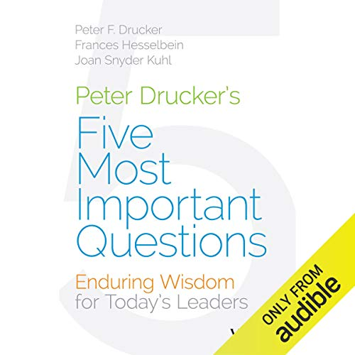 Couverture de Peter Drucker's Five Most Important Questions