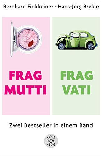 Frag Mutti / Frag Vati: Zwei Bestseller in einem Band
