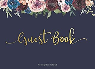 Guest Book: Burgundy Marsala Floral on Navy Blue Cover Edition
