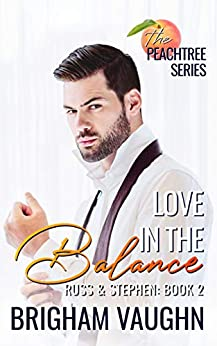 Love in the Balance (The Peachtree Series Book 2) by [Brigham Vaughn]