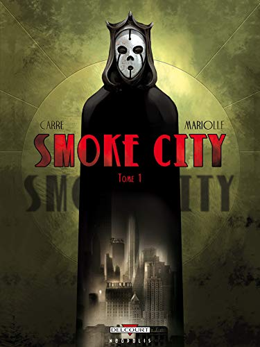 Smoke City T01: Tome 1