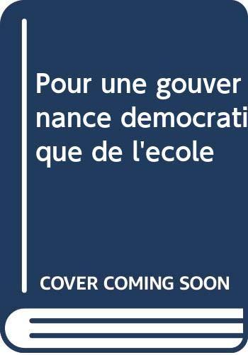 POUR UNE GOUVERNANCE DEMOCRATIQUE DE L'ECOLE ((INACTIF) SANS COLL - CONSEIL DE L'EUROP)