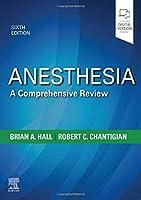 Anesthesia: A Comprehensive Review (Anesthesia a Comprehensive Review)