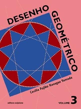 Desenho Geométrico. 8º Ano - Volume 3. 7ª Série