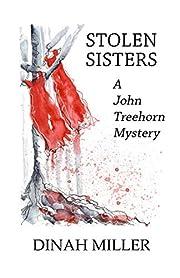 Stolen Sisters: A John Treehorn Mystery (Book 2)