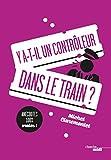 Y a-t-il un contrôleur dans le train ? - Format Kindle - 9782749160849 - 7,99 €