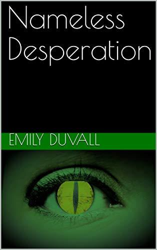 Nameless Desperation (The Nameless Stories Book 3)