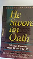 He Swore an Oath: Biblical Themes from Genesis, 12-50