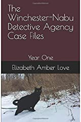 The Winchester-Nabu Detective Agency Case Files: Year One Paperback