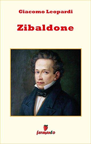 Zibaldone - edizione completa (Emozioni senza tempo Vol. 246)