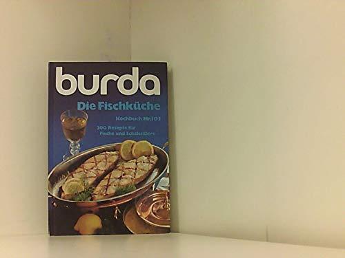 Die Fischküche Kochbuch K 103 - Burda