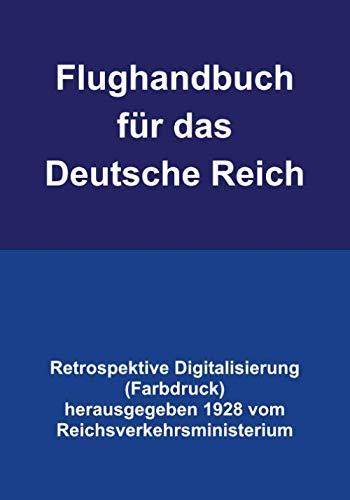Flughandbuch für das Deutsche Reich (Farbdruck): Retrospektive Digitalisierung aus dem Jahre 1928...
