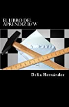 El Libro Del Aprendiz B/W (Spanish Edition)