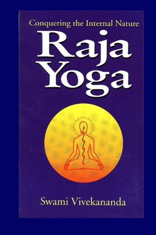 冗談で予言するハントRaja Yoga: Conquering the Internal Nature