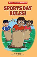 Sports Day Rules! (Kids' Sport Stories)