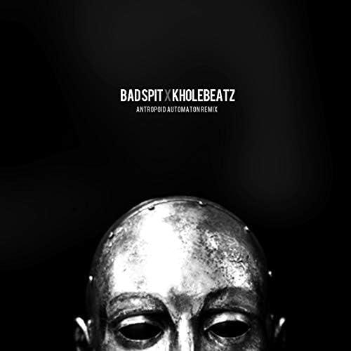 Bad Spit & Kholebeatz