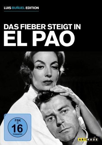 Das Fieber steigt in El Pao (OmU)
