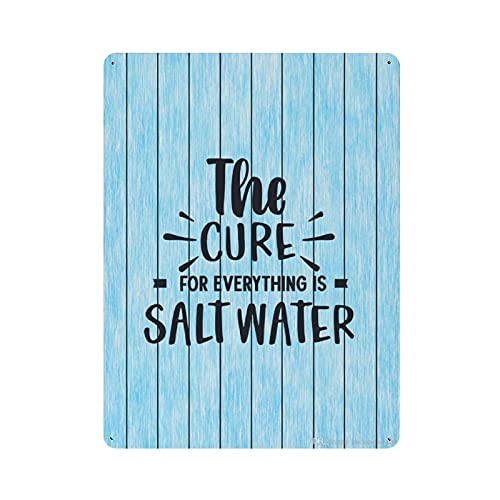 by Unbranded Metal Sign The Cure for Everything is Salt Water, Water, Drink More Water, Health Habit, Personalized Retro Tin Sign Rustic Funny Posters Indoor/Outdoor Wall Art Decor for Home Pub