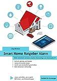 Smart Home Ratgeber Alarm: Mehr Sicherheit mit einer smarten Alarmanlage von Homematic IP