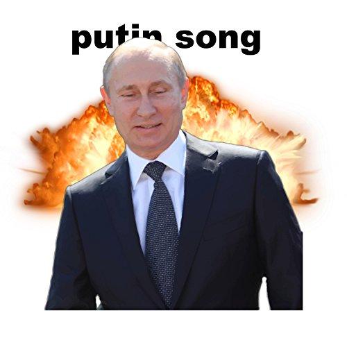 The Putin Song