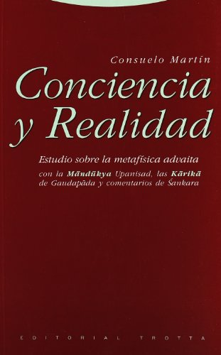 Conciencia Y Realidad. Estudio Sobre La Metafísica Advaita (Estructuras y Procesos. Filosofía)