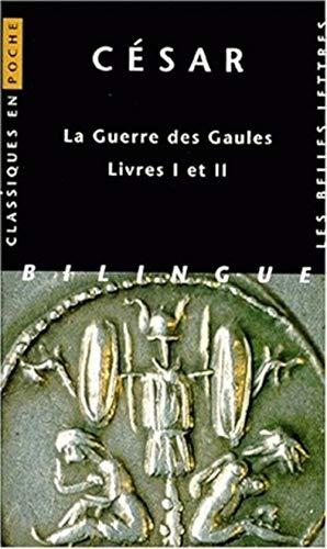 La guerre des gaules, livres I et II