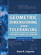 Geometric Dimensioning and Tolerancing for Mechanical Design 2/E
