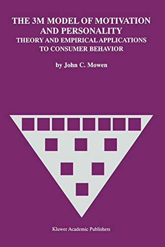 The 3M Model of Motivation and Personality:: Theory and Empirical Applications to Consumer Behavior