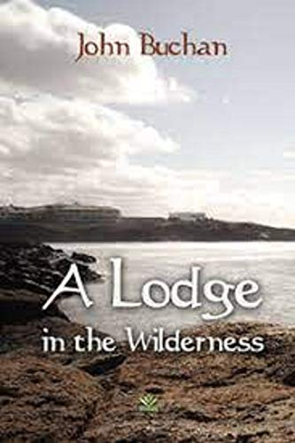 Lodge in the Wilderness (English Edition)