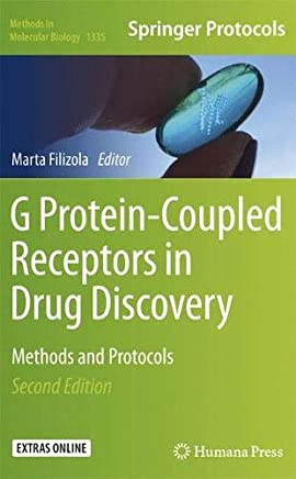 G Protein-Coupled Receptors in Drug Discovery: Methods and Protocols